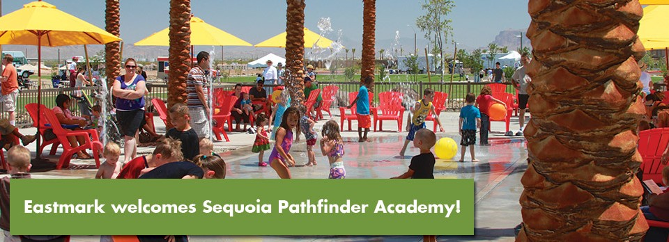 Eastmark Welcomes Sequoia Pathfinder Academy