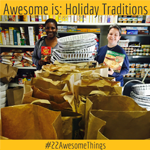 22 Awesome Things #2: Holiday Traditions & Thanksgiving