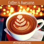 22 Awesome Things #5: Coffee
