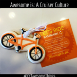 22 Awesome Things #10: A Cruiser Culture
