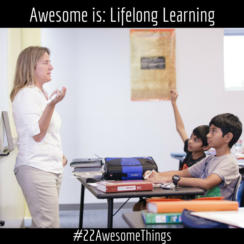22 Awesome Things - Lifelong Learning