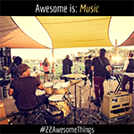 22 Awesome Things #16: Music