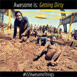 22 Awesome Things #17: Getting Dirty Every Once in a While